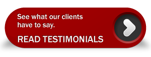 See what our clients have to say. Read Testimonials